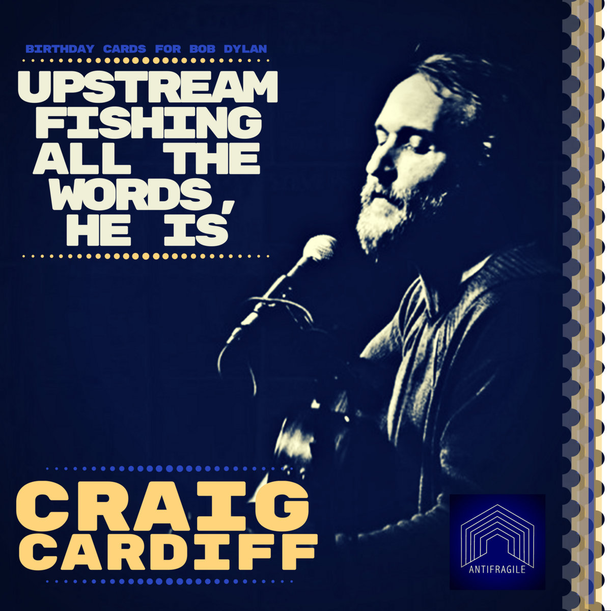 Upstream Fishing All The Words He Is Birthday Cards For Bob Dylan