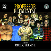 Professor Elemental and his Amazing Friends: Part 2 cover art