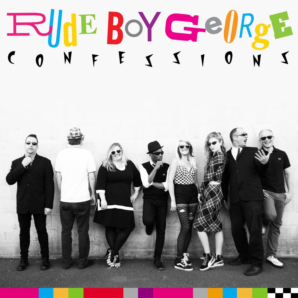 Resultado de imagen para Rude Boy George - Confessions 2014