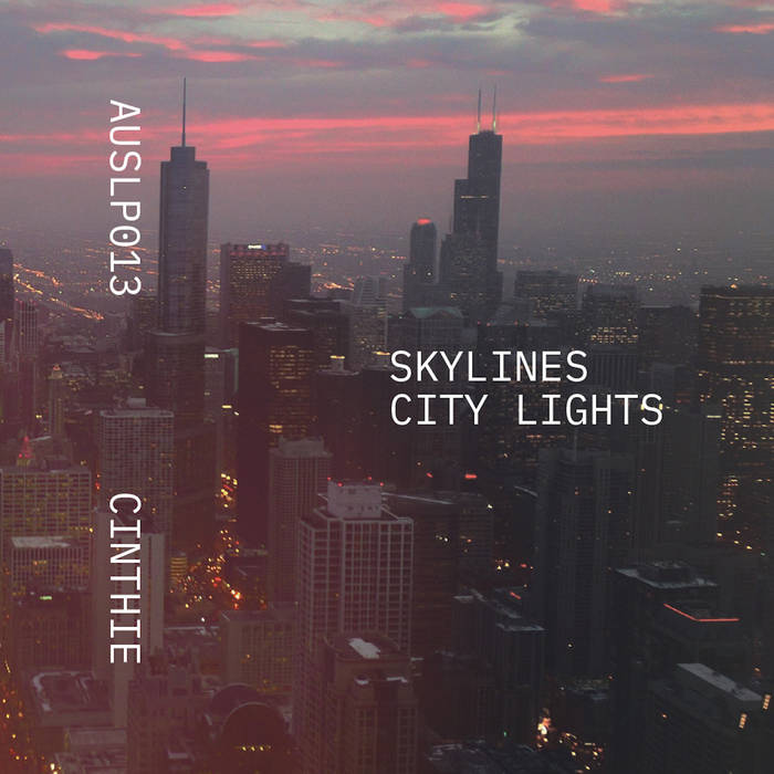 Skylines - City Lights · Cinthie
