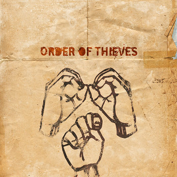 Order Of Thieves by Order Of Thieves
