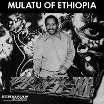 Mulatu Of Ethiopia cover art