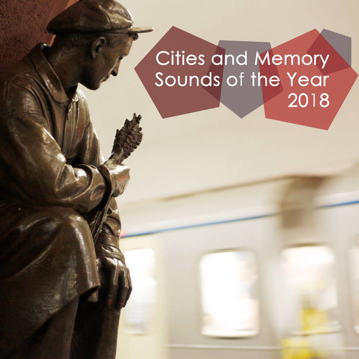 Sounds of the Year 2018 - Cities and Memory