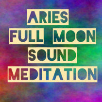 Aries Full Moon Sound Meditation cover art