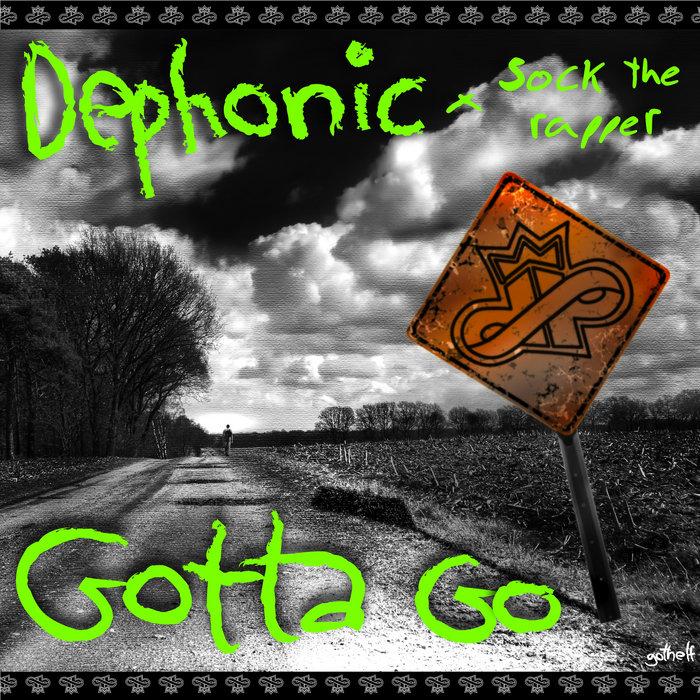Gotta go dephonic lyrics все скины в кс го и их названия