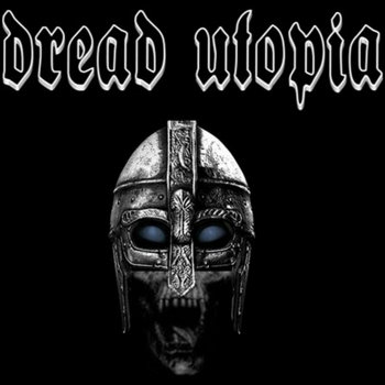 Dread Utopia Instrumental Demo by Dread Utopia