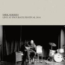 Live At Incubate Festival 2016 cover art