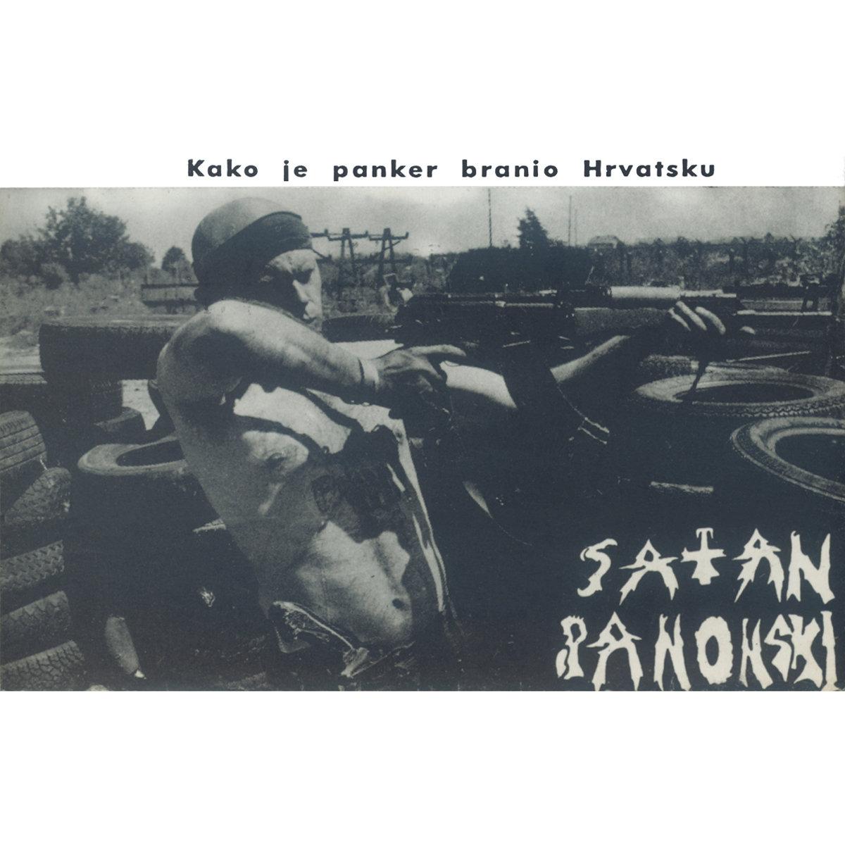 satan panonski - kako je panker branio hrvatsku