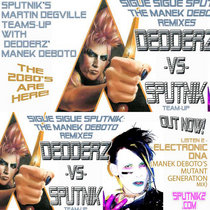 Sigue Sigue Sputnik - The Manek Deboto Remixes cover art