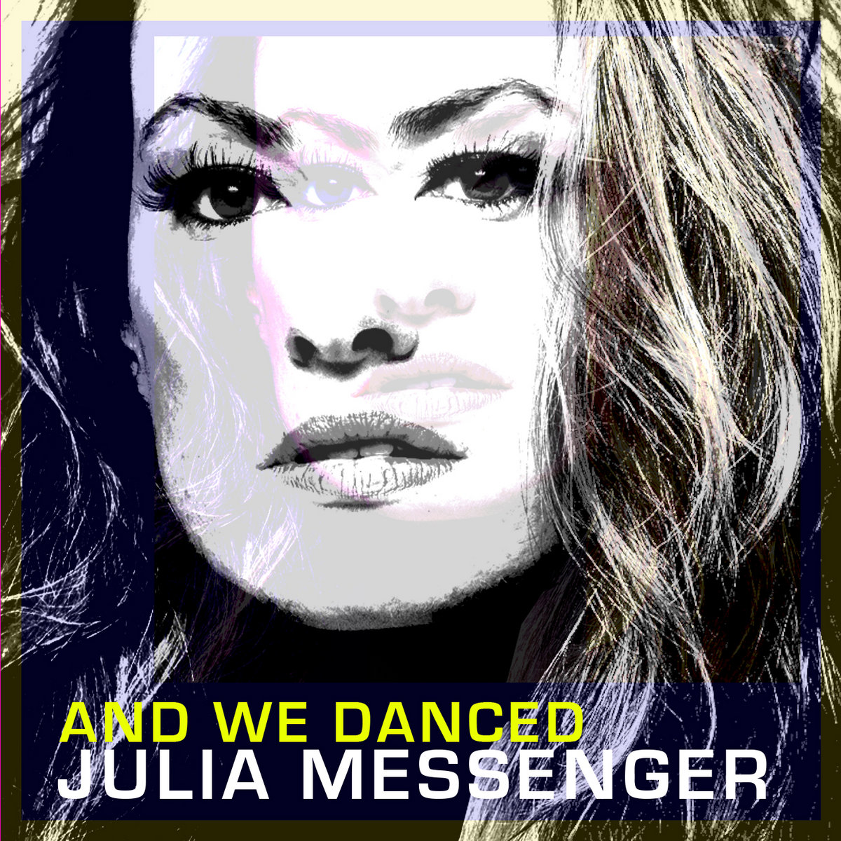 And We Danced - Radio Edit by Julia Messenger