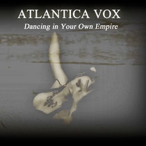 Dancing in Your Own Empire cover art
