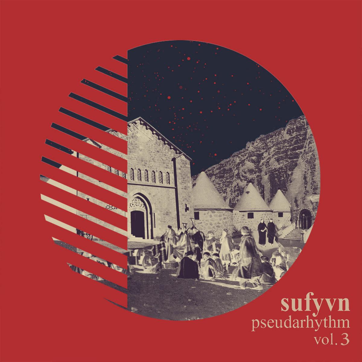 Sufyvn – Pseudarhythm, Vol. 3