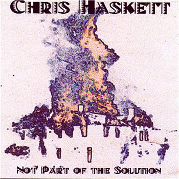 Not Part Of The Solution by Chris Haskett