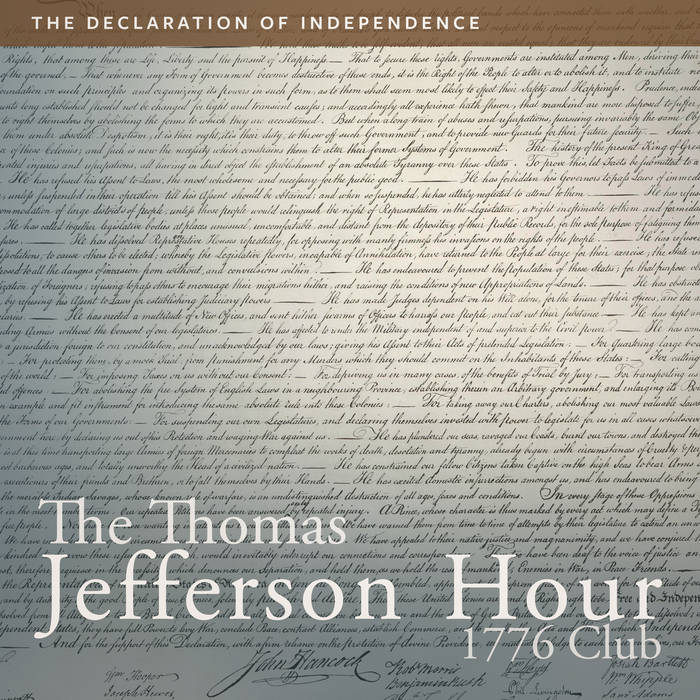 an analysis of the importance of the declaration of independence and the words of thomas jefferson Thomas jefferson wrote the declaration of independence while he was renting a room in the home of a philadelphia bricklayer a replica of the original building, known as the graff house , stands on the spot in philadelphia and was built in 1975 by the independence hall association.