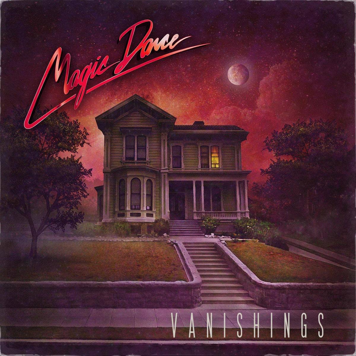 Vanishings | Magic Dance