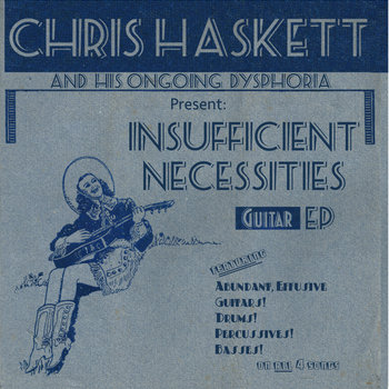 Insufficient Necessities by Chris Haskett