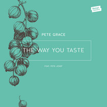 The Way You Taste feat. Pete Josef cover art