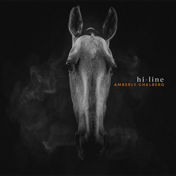Hi-Line by Amberly Chalberg