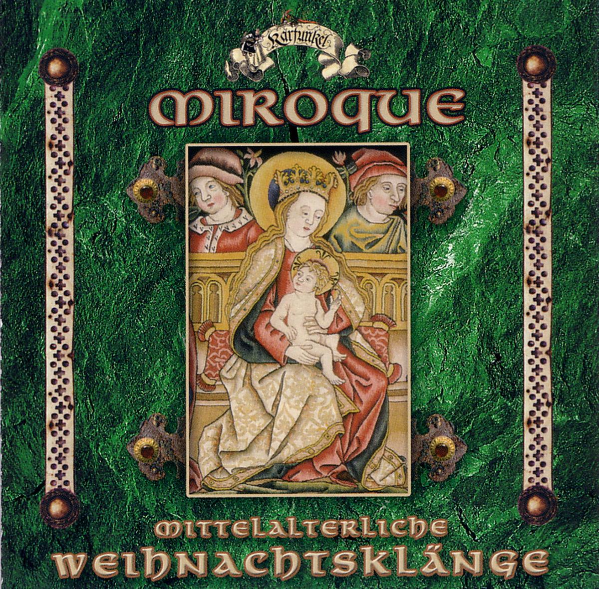 Miroque: Mittelalterliche Weihnachtsklänge | Sub Terranean