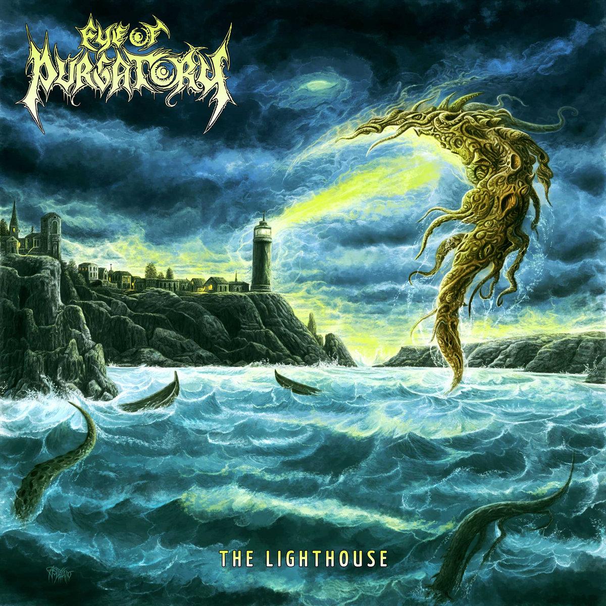 The Lighthouse (Death Metal)   EYE OF PURGATORY (Sweden)   Eye of Purgatory