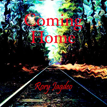 Coming Home by Rory Jagdeo