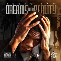 Young Sam - Dreams Turn Reality cover art