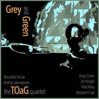 Grey and Green by The TOaG Quartet