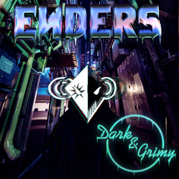Get ENDERS Dark & Grimy on Bandcamp