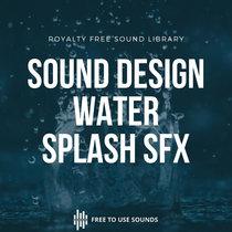 Water Splash Sound Effects Free Download! HQ Sennheiser MKH 8040 cover art