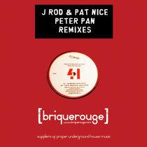 [BR041] : J.Rod & Pat Nice - Peter Pan Remixes [2020 Remastered Version] featuring remixes by Mugwump / A Jackin'Phreak / David Parr / Rob-In / Landshark cover art