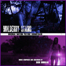 Mulberry Stains - Original Motion Picture Score cover art