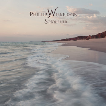 Sojourner by Phillip Wilkerson