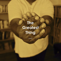 The Greatest Thing... (Single) cover art