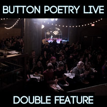 Button Poetry Live Double Feature cover art