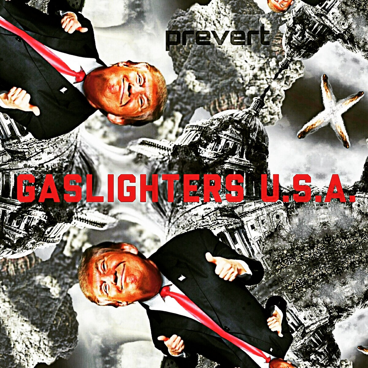Gaslighters U S A  | Prevert