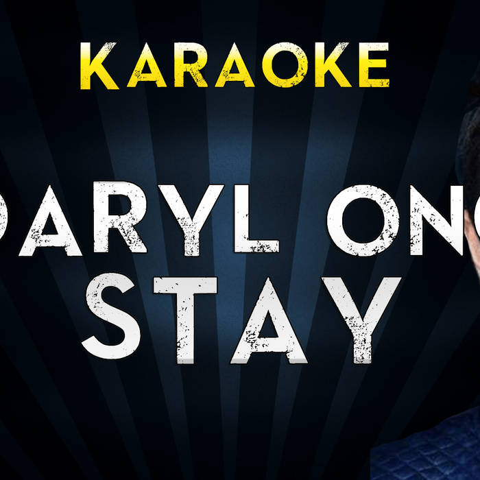 Daryl Ong - Stay   Official Karaoke   MegaBackingTracks
