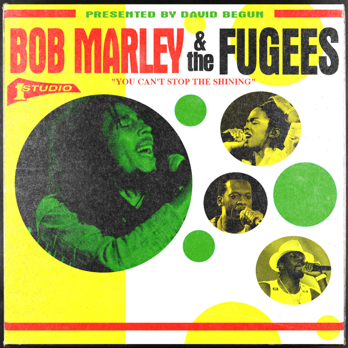 Bob Marley & The Fugees: You Can't Stop The Shining | David