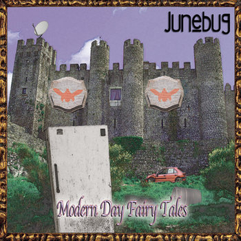 Modern Day Fairy Tales by Junebug