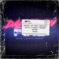 Dance on Fire (Remixes) cover art