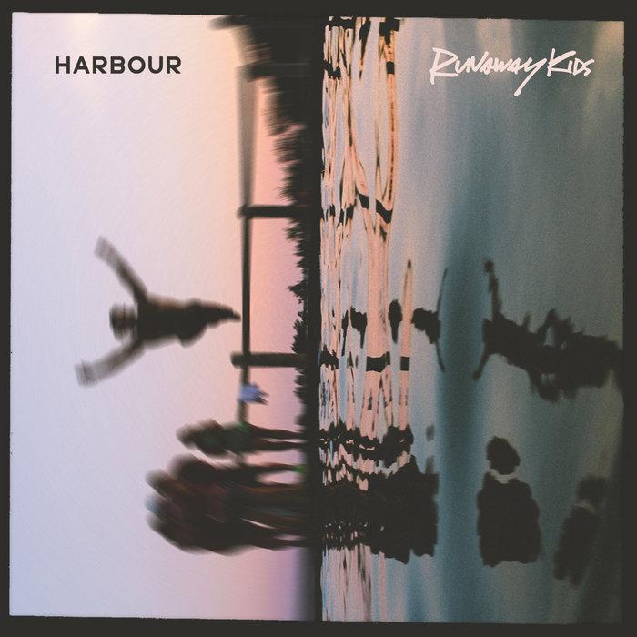Runaway Kids   Harbour