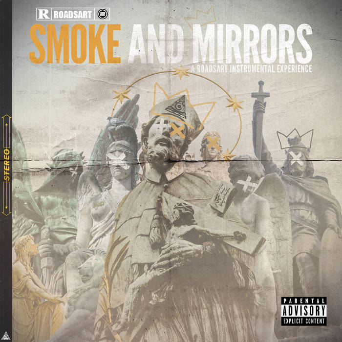 RoadsArt Productions - Smoke and Mirrors (2017)