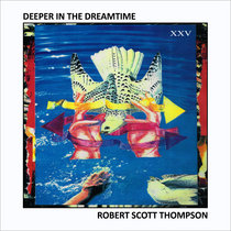 Deeper in the Dreamtime XXV cover art