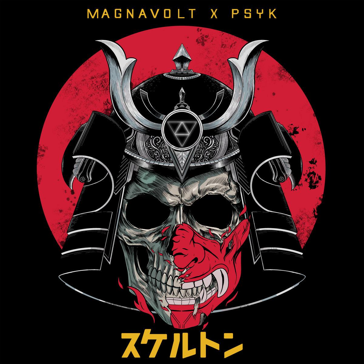 Skeletons by Magnavolt & Psyk