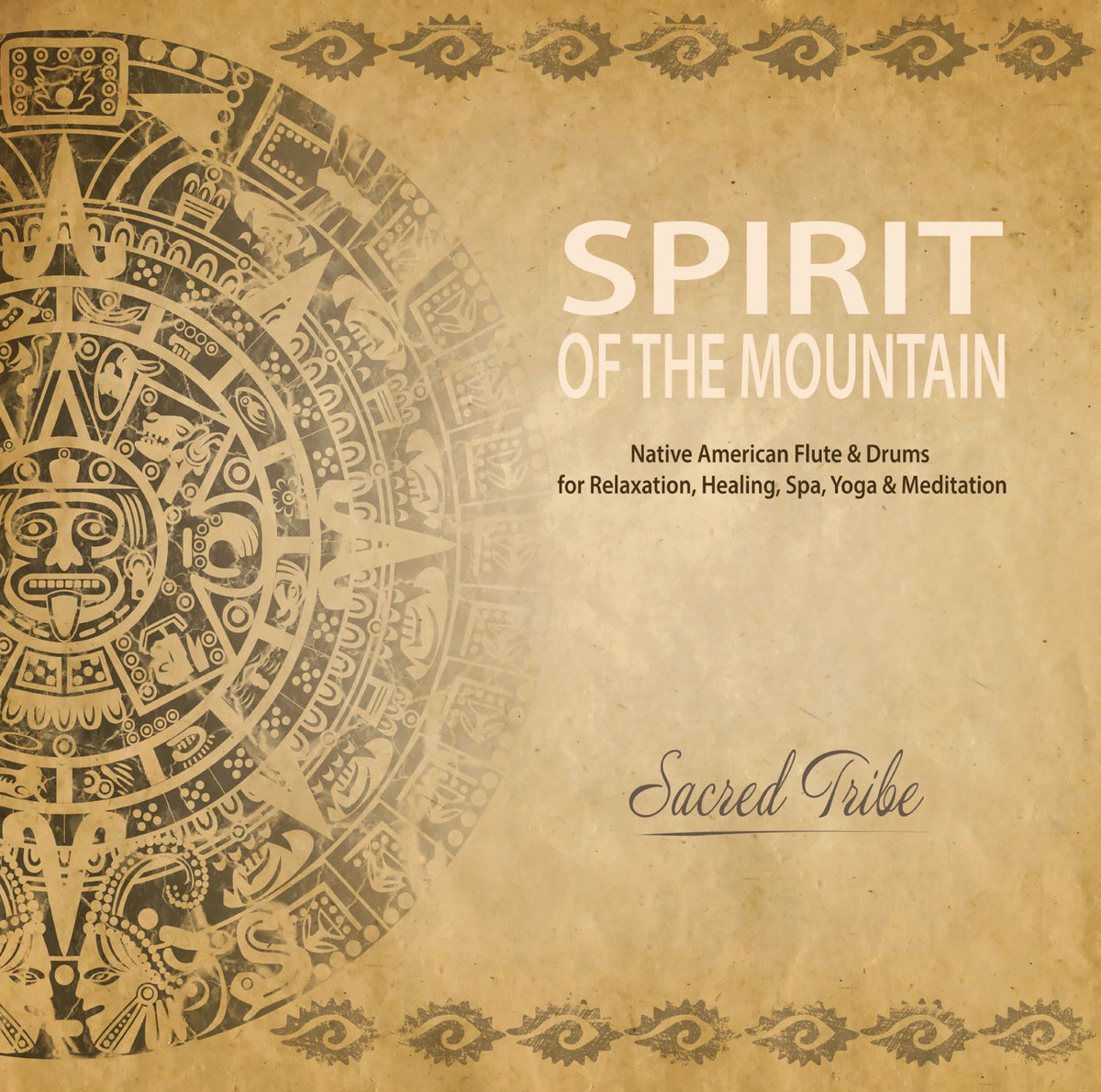 Spirit of the Mountain: Native American Flute & Drums for