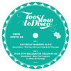 Too Slow to Disco Edits 04 - DoctorSoul