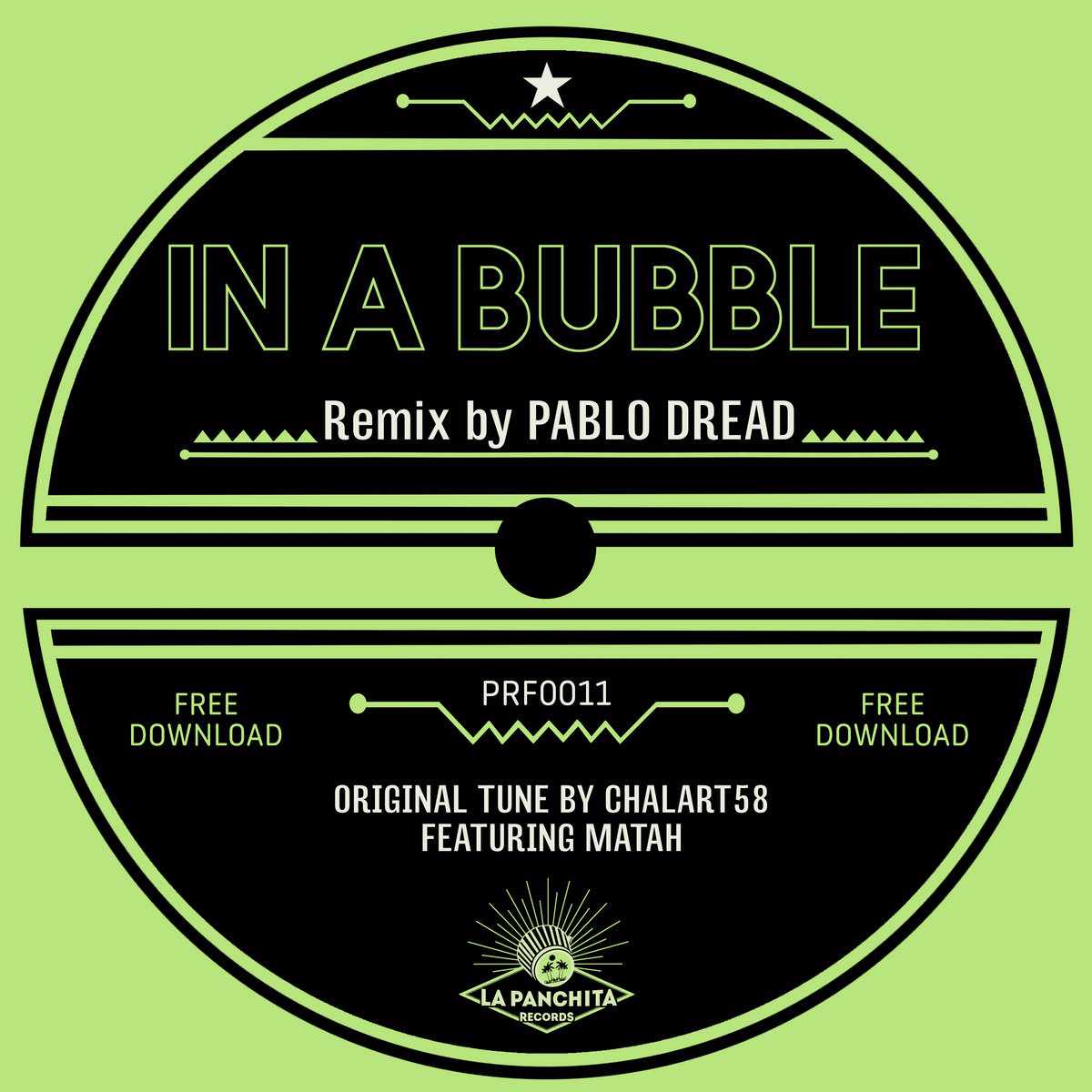 Pablo Dread - In a Bubble Remix (La Panchita Records, 2018) FREE