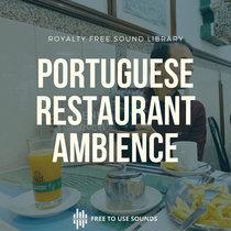 Portuguese Restaurant Sounds  Restaurant Walla Sound Effects cover art