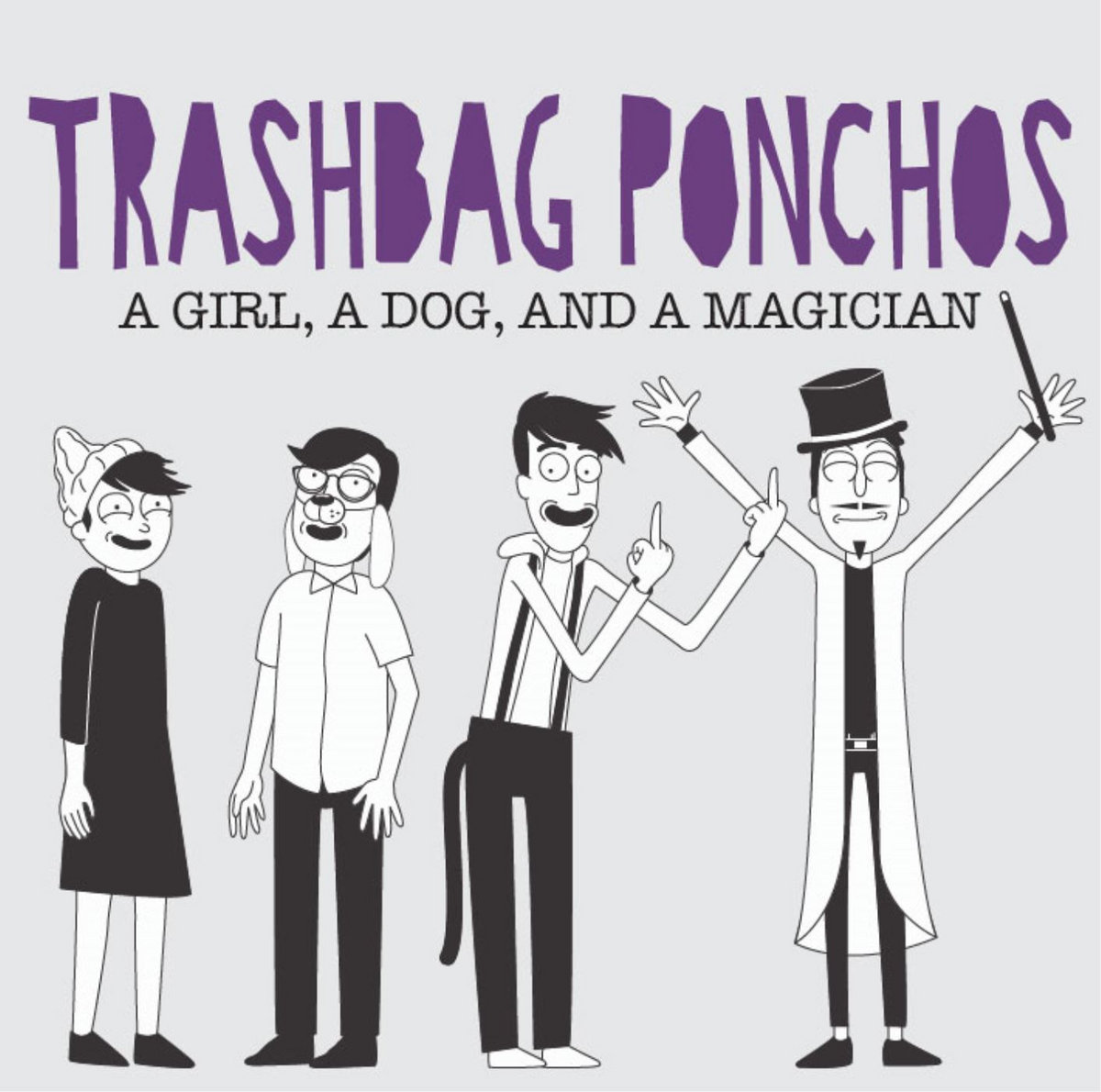 Light In The Attic. From A Girl, A Dog, And A Magician By Trashbag Ponchos