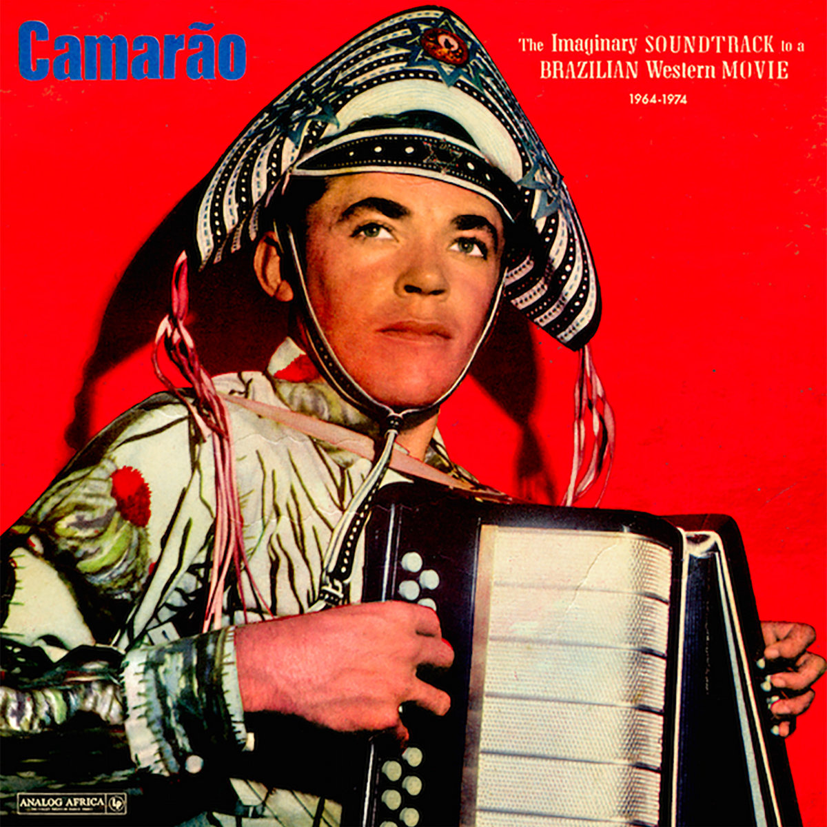 Afbeeldingsresultaat voor Camarao-Imaginary Soundtrack To a Brazilian Western Movie 1964-74 (Analog Africa)