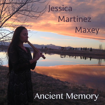 Ancient Memory by Jessica Martinez Maxey